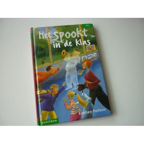 Evelien Pullens: het Spookt in de Klas (AVI4)